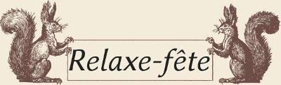 Relaxe-fête